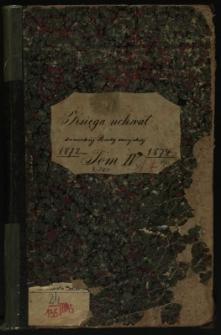 Księga uchwał Rady miejskiej sanockiej 1872-1874. T. IV