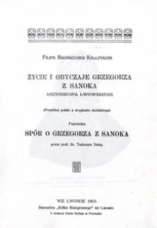 Życie i obyczaje Grzegorza z Sanoka, arcybiskupa lwowskiego