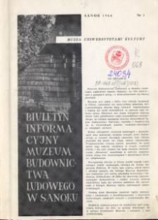 Biuletyn Informacyjny Muzeum Budownictwa Ludowego w Sanoku, 1964, nr 1