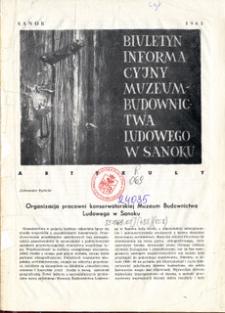 Biuletyn Informacyjny Muzeum Budownictwa Ludowego w Sanoku, 1965, nr 2