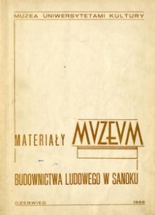 Materiały Muzeum Budownictwa Ludowego w Sanoku, 1966, nr 3