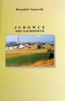 Jurowce : wieś nad Różowym