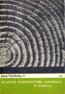 Materiały Muzeum Budownictwa Ludowego w Sanoku, 1977, nr 23