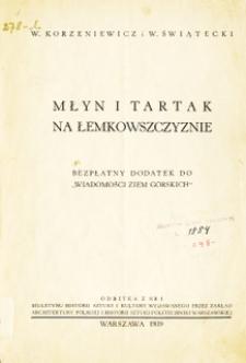 Młyn i tartak na Łemkowszczyznie