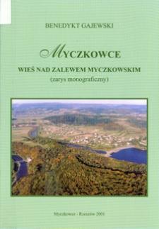 Myczkowce : wieś nad Zalewem Myczkowskim (zarys monograficzny)