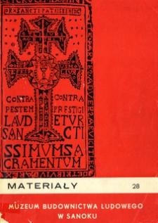 Materiały Muzeum Budownictwa Ludowego w Sanoku, 1984, nr 28