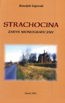 Strachocina : zarys monograficzny
