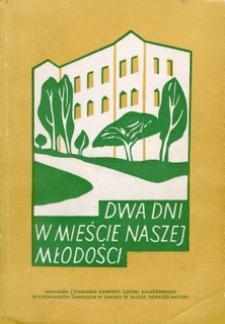 Dwa dni w mieście naszej młodości : sprawozdanie ze zjazdu koleżeńskiego wychowanków Gimnazjum Męskiego w Sanoku : w 70-lecie pierwszej matury w roku 1958