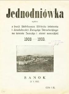 Jednodniówka wydana z racji Jubileuszu 25-lecia istnienia i działalności związku Strzeleckiego na terenie Sanoka i ziemi sanockiej 1908-1933