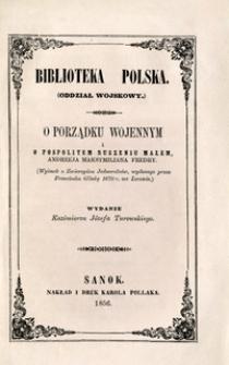 O porządku wojennym i o pospolitem ruszeniu małem : (Wyimek z Zwierzyńca Jednorożców, wydanego przez Franciszka Glinkę 1670 r. we Lwowie)