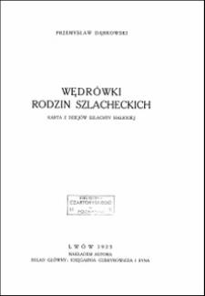 Wędrówki rodzin szlacheckich : karta z dziejów szlachty halickiej