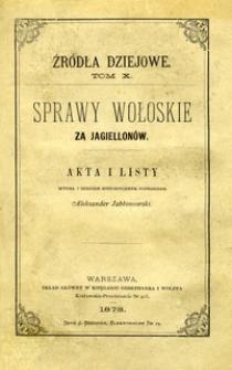 Sprawy wołoskie za Jagiellonów : akta i listy