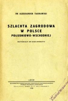 Szlachta zagrodowa w Polsce południowo-wschodniej : materiały do bibliografii