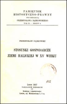 Stosunki gospodarcze Ziemi Halickiej w XV wieku