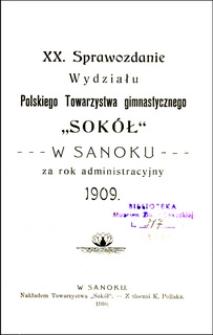 """Sprawozdanie Wydziału Polskiego Towarzystwa Gimnastycznego """"Sokół"""" w Sanoku za rok administracyjny 1909"""