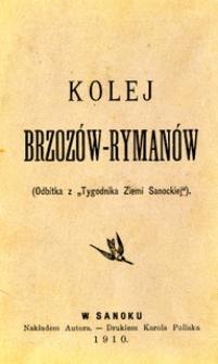 Kolej Brzozów-Rymanów (Odbitka z Tygodnika Ziemi Sanockiej)