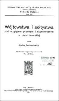 Wójtostwa i sołtystwa pod względem prawnym i ekonomicznym w ziemi lwowskiej