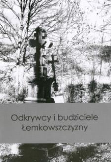 Odkrywcy i budziciele Łemkowszczyzny : materiały konferencyjne