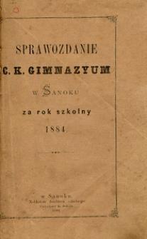Sprawozdanie C.K. Gimnazyum w Sanoku za rok szkolny 1884