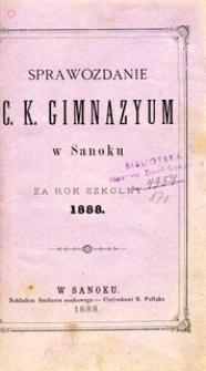 Sprawozdanie C.K. Gimnazyum w Sanoku za rok szkolny 1888