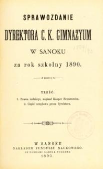 Sprawozdanie Dyrektora C.K. Gimnazyum w Sanoku za rok szkolny 1890