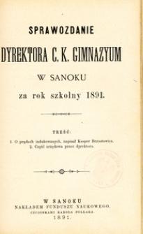 Sprawozdanie Dyrektora C.K. Gimnazyum w Sanoku za rok szkolny 1891