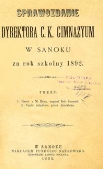 Sprawozdanie Dyrektora C.K. Gimnazyum w Sanoku za rok szkolny 1892