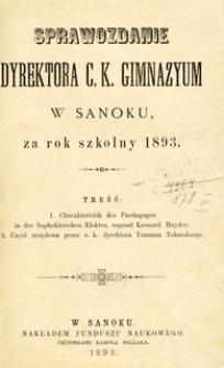 Sprawozdanie Dyrektora C.K. Gimnazyum w Sanoku za rok szkolny 1893