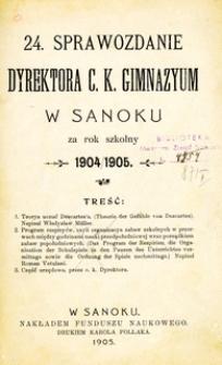 24. Sprawozdanie Dyrektora C.K. Gimnazyum w Sanoku za rok szkolny 1904/1905