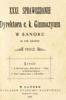 XXXI. Sprawozdanie Dyrektora c.k. Gimnazyum w Sanoku za rok szkolny 1911/12