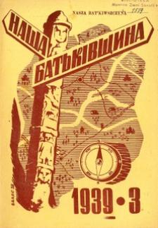 Naša Bat'kivŝina, 1939, nr 3