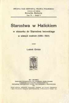 Starostwa w Halickiem w stosunku do starostwa lwowskiego w wiekach średnich (1390-1501)
