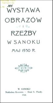 Wystawa obrazów i rzeźby w Sanoku : maj 1930 r.