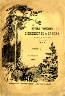 Historja prawdziwa o Grzegorzu z Sanoka