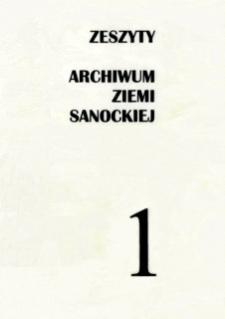Zeszyty Archiwum Ziemi Sanockiej. Z. nr 1