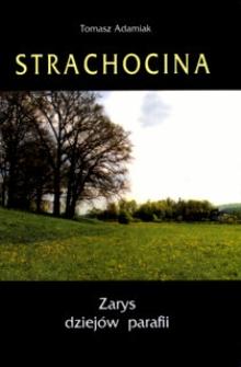 Strachocina: zarys dziejów parafii